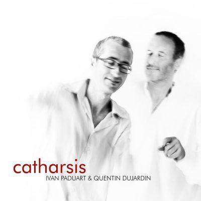 "Ivan Paduart & Quentin Dujardin – ""Catharsis"""