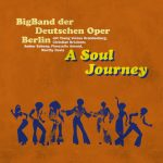 "src=Big Band der Deutschen Oper Berlin – ""A Soul Journey"""