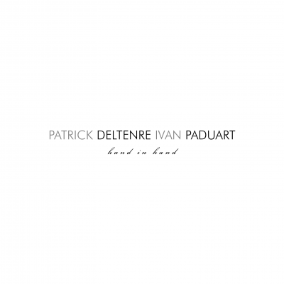 "Patrick Deltenre, Ivan Paduart – ""Hand in Hand"""