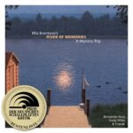Mia Brentano's River of Memories. A Mystery Trip