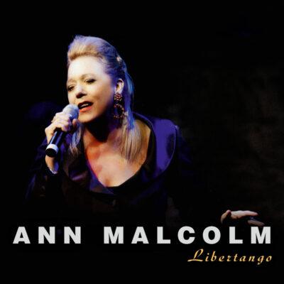 """Ann Malcolm – """"Libertango"""" (Single)"""