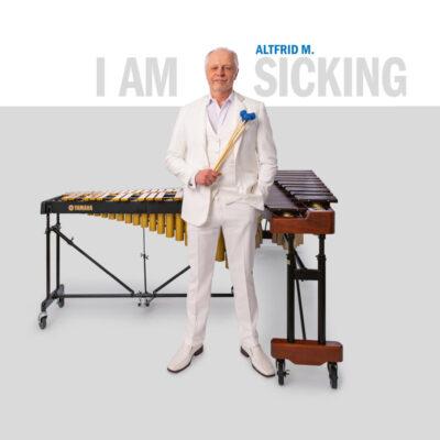 "Altfrid M. Sicking – ""I AM"""