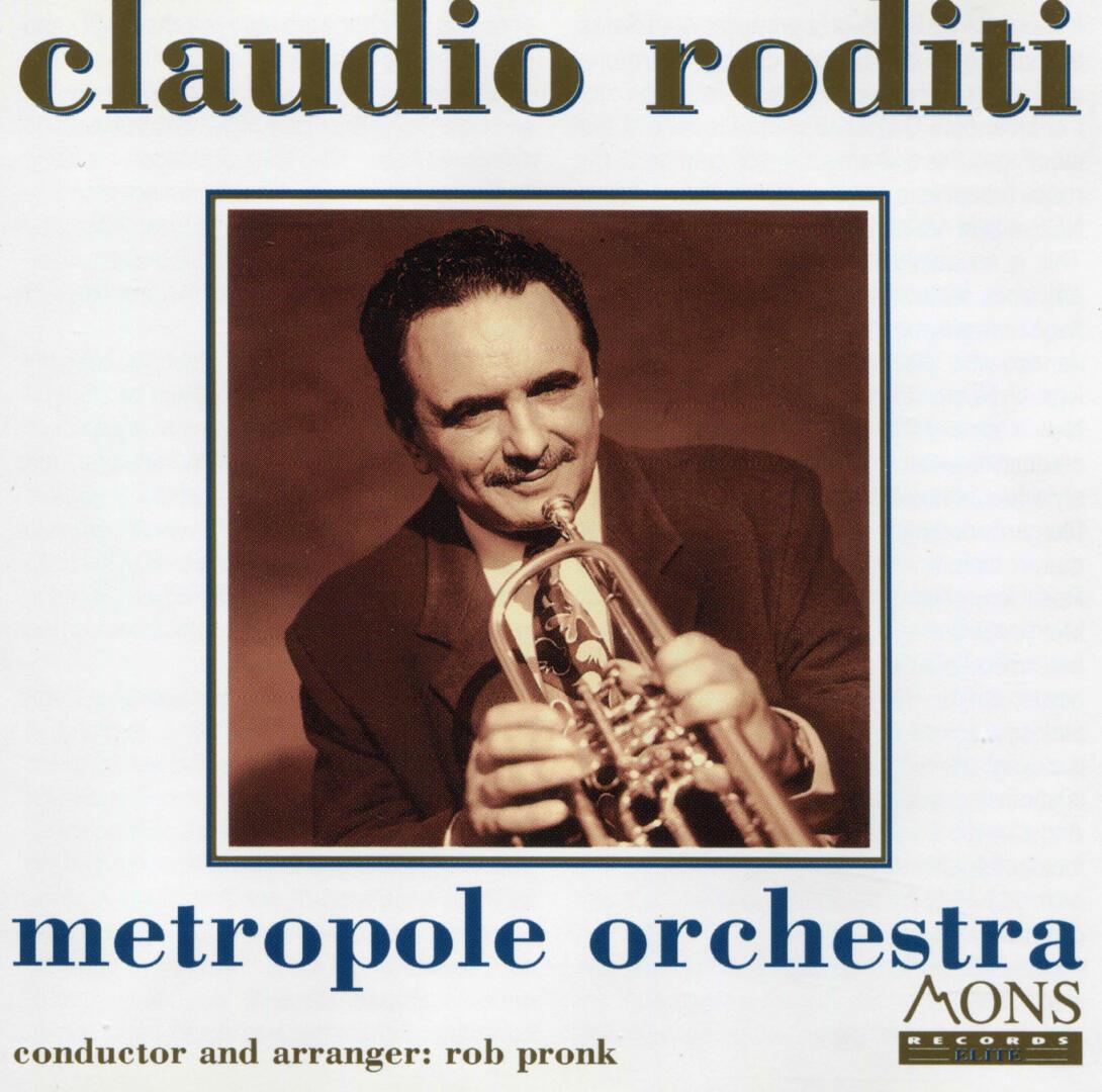 Claudio Roditi – Metropole Orchestra