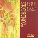 "George Robert, Dado Moroni - ""Youngbloods"""