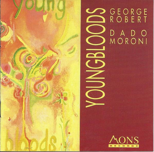 "George Robert, Dado Moroni – ""Youngbloods"""