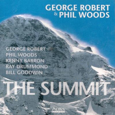 "George Robert & Phil Woods – ""The Summit"""